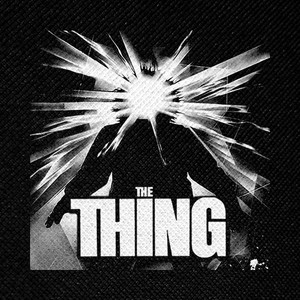 "The Thing 4x4"" Printed Patch"