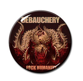 "Debauchery - Fuck Humanity 1"" Pin"