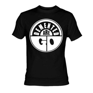 Demented Are Go Logo T-Shirt