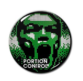 "Portion Control - Pixelated Face 1"" Pin"