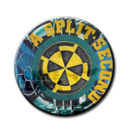 "A Split Second - A Split Second 1"" Pin"