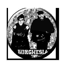 """Borghesia Band Pic 1"""" Pin"""