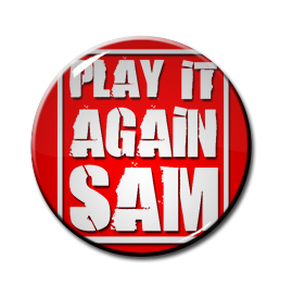 "Play It Again Sam 1"" Pin"
