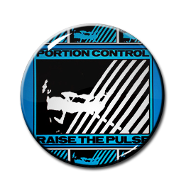 "Portion Control - Raise The Pulse 1.5"" Pin"