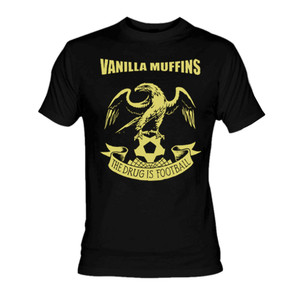 Vanilla Muffins The Drug is Football T-Shirt