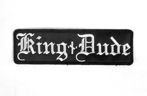 """King Dude Logo 5x1.5"""" Embroidered Patch"""