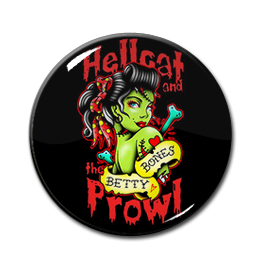 "Hellcat and the Prowl - Betty Bones 1"" Pin"