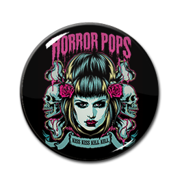 "Horror Pops - Kiss Kiss Kill Kill 1"" Pin"