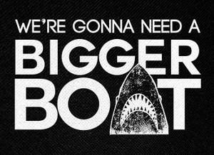 "Jaws We're Gonna Need A Bigger Boat 5.5x4"" Printed Patch"