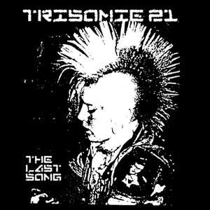 "Trisomie 21 - The Last Song 4x4"" Printed Sticker"