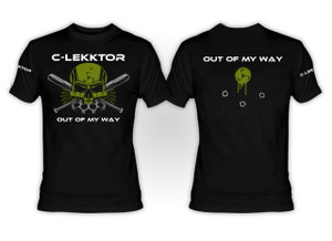 C-Lekktor Out of My Way T-Shirt **LAST ONES IN STOCK**