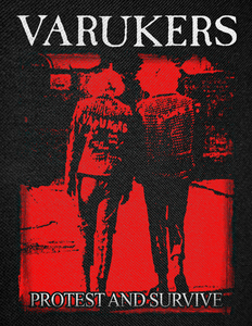 """Varukers - Protest and Survive Backpatch 12x16"""""""