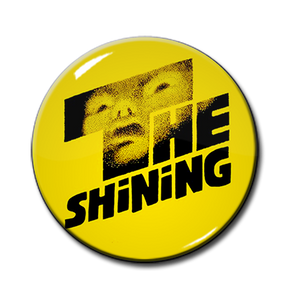 "The Shining 1.5"" Pin"