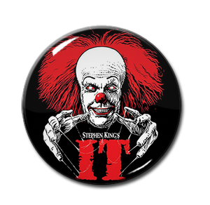 "Stephen King's IT 1.5"" Pin"