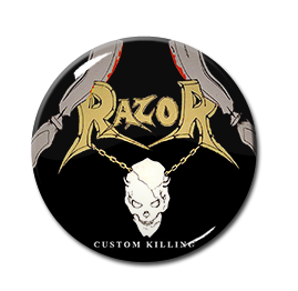 "Razor - Custom Killing 1.5"" Pin"