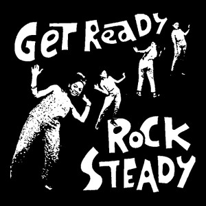 "Get Ready Rock Steady 4x4"" Printed Sticker"
