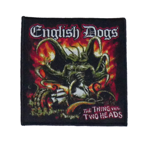 "English Dogs - The Thing with Two Heads 4x4"" WOVEN Patch"
