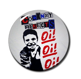 """Cockney Rejects Oi! Oi! Oi! 1"""" Pin"""