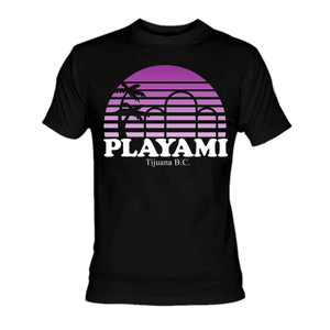 Tijuana - Playami T-Shirt