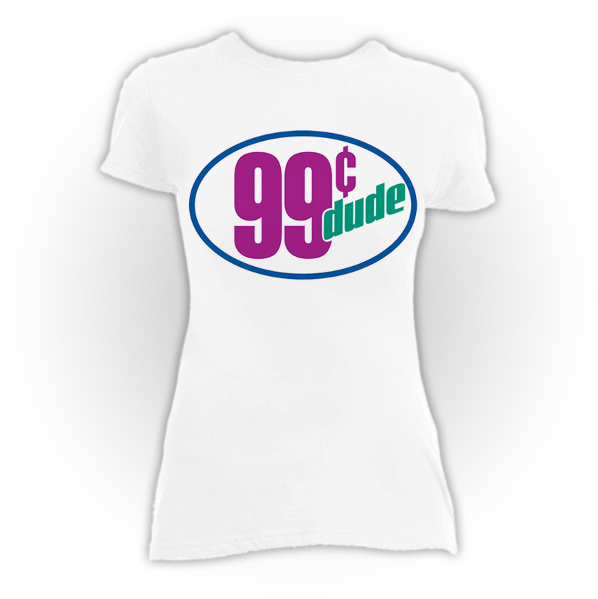 99 Cent Dude White Blouse T Shirt