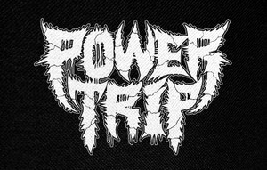 "Power Trip 5x4.5"" Printed Patch"