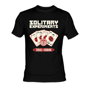 Solitary Experiments Trial and Error T-Shirt *LAST ONES IN STOCK*