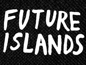 "Future Islands 5.25x4"" Printed Patch"