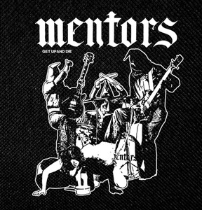 "Mentors Get Up and Die 4x4"" Printed Patch"