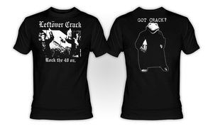 Leftover Crack - Rock the 40oz T-Shirt