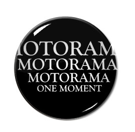 "Motorama One Moment 1.5"" Pin"