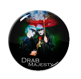 "Drab Majesty The Saddest Thing Ever 1"" Pin"