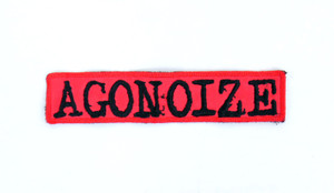 "Agonoize 5x1.5"" Embroidered Patch"
