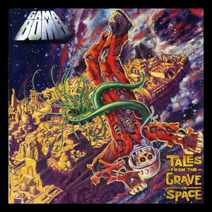 "Gama Bomb - Tales from the Grave in Space 4x4"" Color Patch"