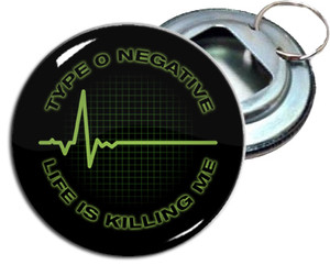 "Type O Negative Life is Killing Me 2.25"" Metal Bottle Opener Keychain"