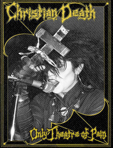 """Christian Death - Rozz Williams Backpatch 9x10"""""""