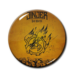 "Jinjer - Bad Water  1"" Pin"