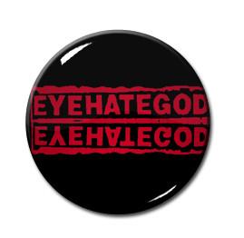 """EyeHateGod - RedLogo  1.5"""" Pin"""