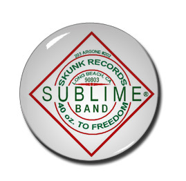 "Sublime - 40Oz To Freedom 1.5"" Pin"
