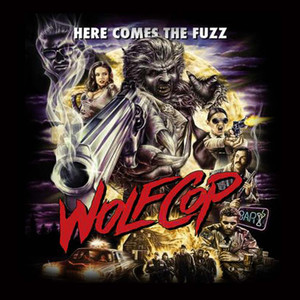 "Wolf Cop - Here Comes The Fuzz 4x4"" Movie Color Patch"