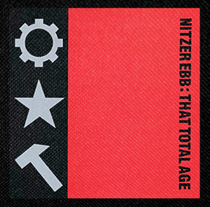 "Nitzer Ebb - That Total Age 4x4"" Color Patch"