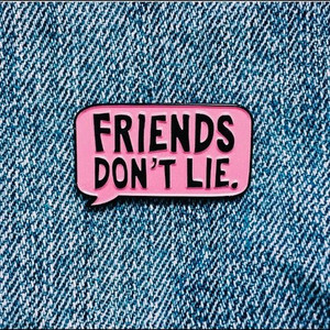Stranger Things Friends Don't Lie Pink Bubble Speech Enamel Pin