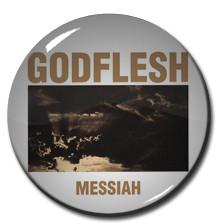 "Godflesh - Messiah 1"" Pin"