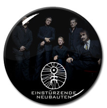 "Einsturzende Neubauten - Band 1"" Pin"