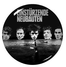 "Einsturzende Neubauten 2.25"" Pin"