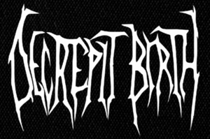 "Decrepit Birth - Logo 6x5"" Printed Patch"