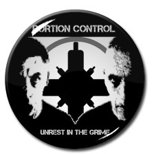 "Portion Control - Unrest in the Grime 1"" Pin"
