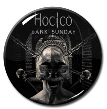"Hocico - Dark Sunday 1.5"" Pin"