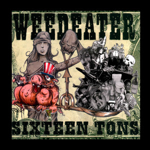 "Weedeater - Sixteen Tons - 4x4"" Color Patch"