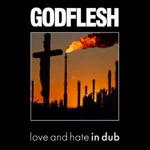 "Godflesh - Love and Hate in dub  4x4"" Color Patch"