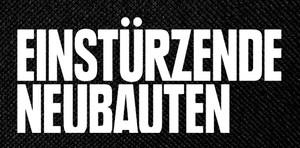 """Einstürzende Neubauten - Logo 5.5x2"""" Printed Patch"""
